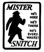 No Snitch! The new number one selling tee-shirt